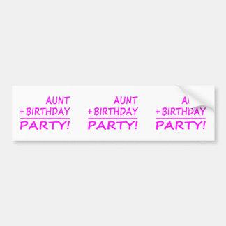 Cumpleaños divertidos de las tías: Tía + Cumpleaño Pegatina Para Auto