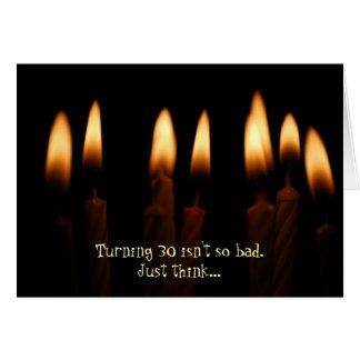 Cumpleaños - el torneado de 30 no es tan malo. tarjeta de felicitación