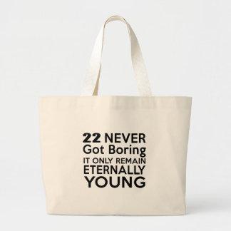 Cumpleaños eternamente joven 22 bolsa tela grande