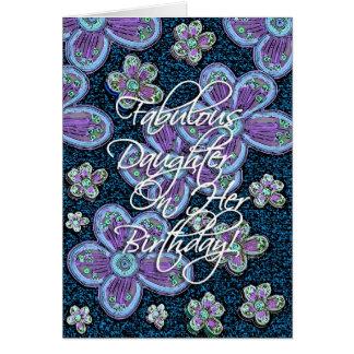 ¡Cumpleaños fabuloso de la hija! Tarjetas