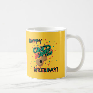¡Cumpleaños feliz de Cinco de Mayo! Taza De Café