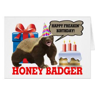 Cumpleaños feliz de Freakin del tejón de miel Tarjeta De Felicitación