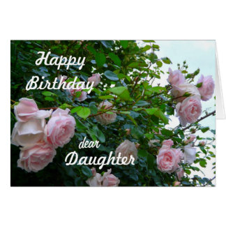 Cumpleaños-Hija feliz/rosas rosados Tarjeta De Felicitación
