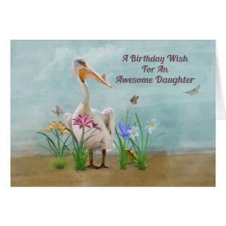 Cumpleaños, hija, pelícano, flores tarjeta de felicitación