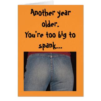 Cumpleaños - otro año más viejo. Usted es demasiad Tarjeton
