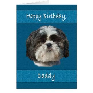Cumpleaños, papá, perro de Shih Tzu Tarjeta De Felicitación