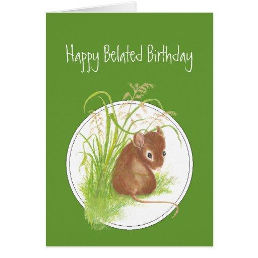 Cumpleaños tardío, ratón lindo, bendición de la es tarjeta de felicitación