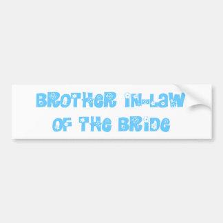 Cuñado de la novia etiqueta de parachoque