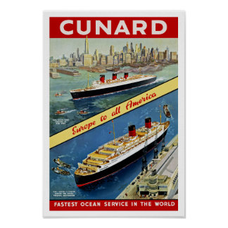 Cunard Europe to all America Posters