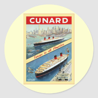 Cunard ~ Europe To All America ~ Vintage Travel Classic Round Sticker