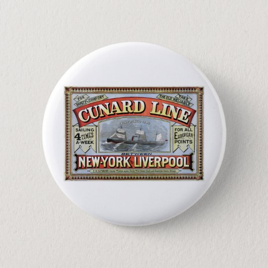 Cunard Line New York Liverpool Poster Pinback Button