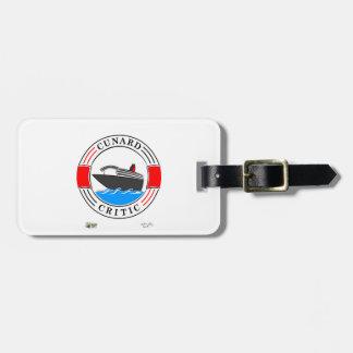 CunardCritic luggage label Luggage Tag