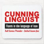 Cunning Linguist custom mousepad