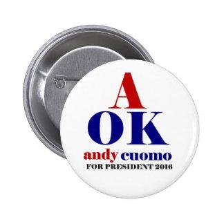 cuomo de Andy para el presidente 2016 Pin Redondo De 2 Pulgadas