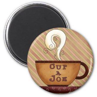 Cup A Joe Magnet magnet