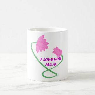 cup mother I love you