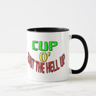 Cup O' Shut The Hell Up