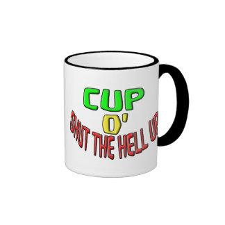 Cup O' Shut The Hell Up Ringer Coffee Mug