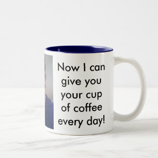 Cup of Coffee for Dad Each Day