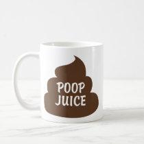 Cup Poop Juice