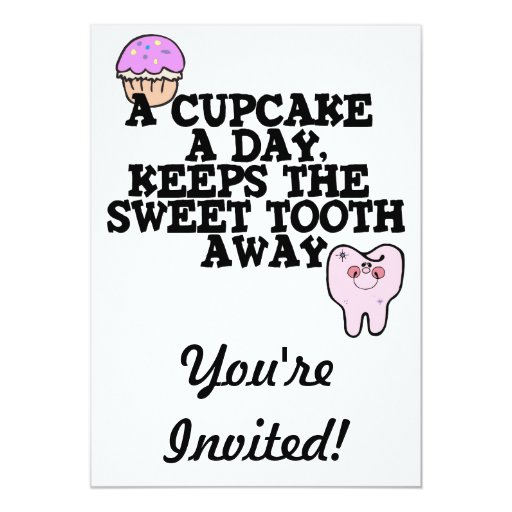 Cupcake A Day Sweet Tooth Away 5x7 Paper Invitation Card