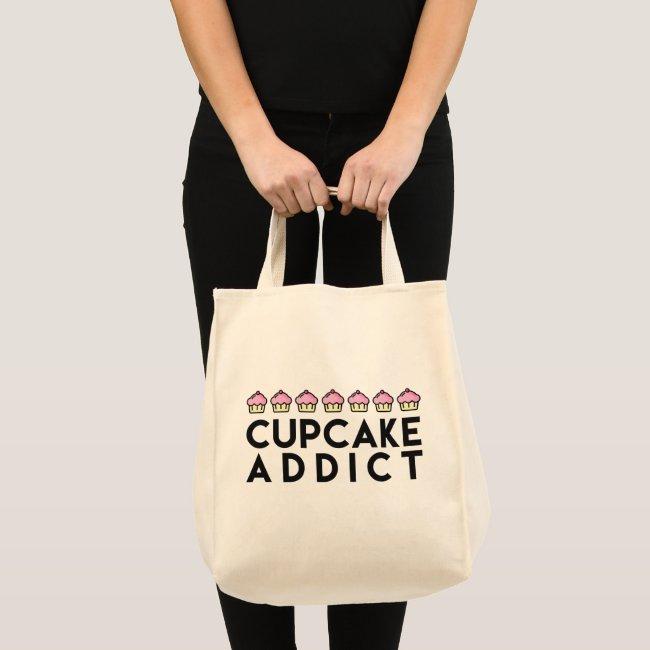 CUPCAKE ADDICT Fun Quote Grocery Tote