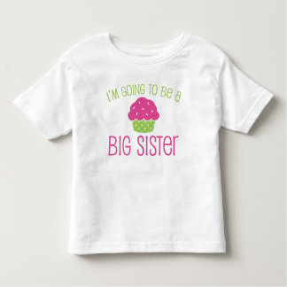 Cupcake Big Sister to Be Toddler T-shirt
