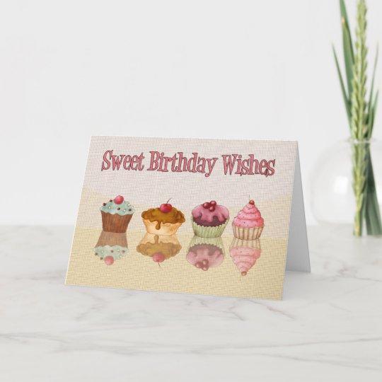 Cupcake Birthday Card Sweet Birthday Wishes Zazzle