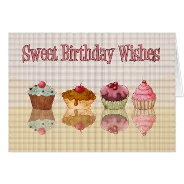 birthday Cupcake Birthday Card - Sweet Birthday Wishes