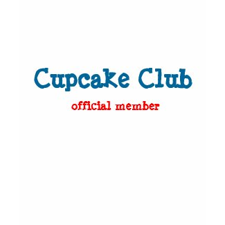 Cupcake Club, Official Member Shirt shirt