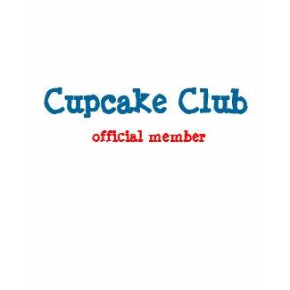 Cupcake Club, Official Member Shirt shirt
