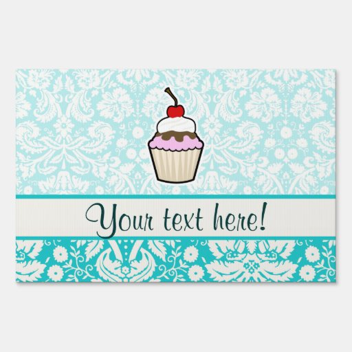 Cupcake; cute yard signs