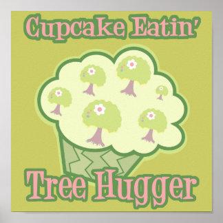 Cupcake Eating Tree Hugger Posters