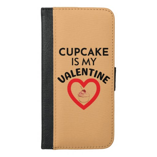 Cupcake Is My Valentine iPhone 6/6s Plus Wallet Case