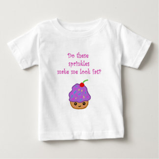 Cupcake Look Fat Baby T-Shirt
