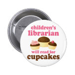 Cupcake Lover Childrens Librarian Gift Button