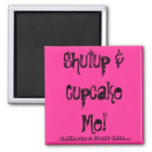 Cupcake Slogan Fridge Magnet