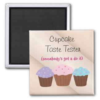 Cupcake Taste Tester 2 Inch Square Magnet