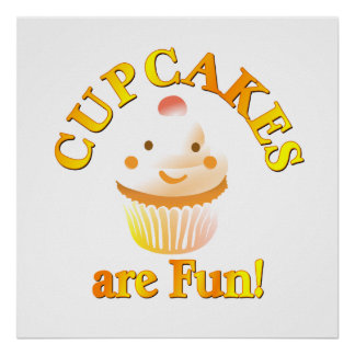 Cupcakes are Fun Poster