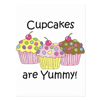 Cupcakes Are Yummy T-shirts and Gifts Postcard