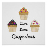 Cupcakes Live Love Posters