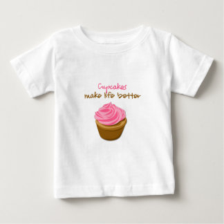 Cupcakes Make Life Better Baby T-Shirt