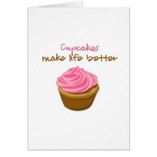 Cupcakes Make Life Better Card