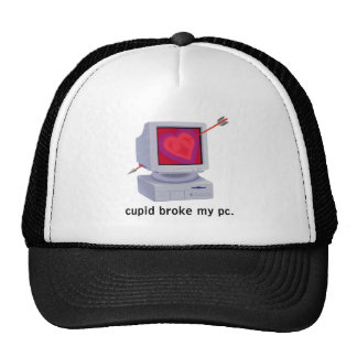 cupid broke my pc computer trucker hat