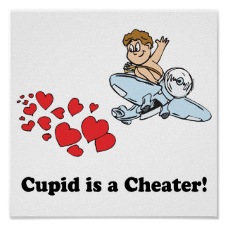 cupid is a cheater posters