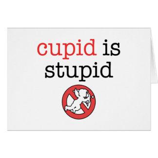 Cupid Is Stupid Anti-Valentine's Day Card