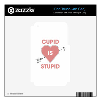 Cupid Is Stupid Skin For iPod Touch 4G