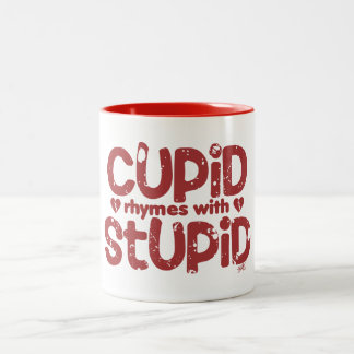 Cupid Rhymes with Stupid Anti-Valentine's Mug