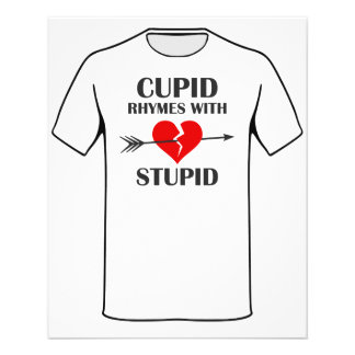 Cupid Rhymes With Stupid Valentines Day Flyer