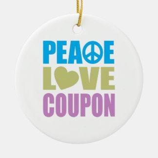 Cupón del amor de la paz adorno redondo de cerámica